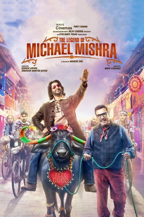 Watch The Legend of Michael Mishra online