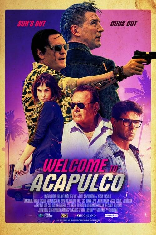 Mira La Película Welcome to Acapulco Doblada En Español