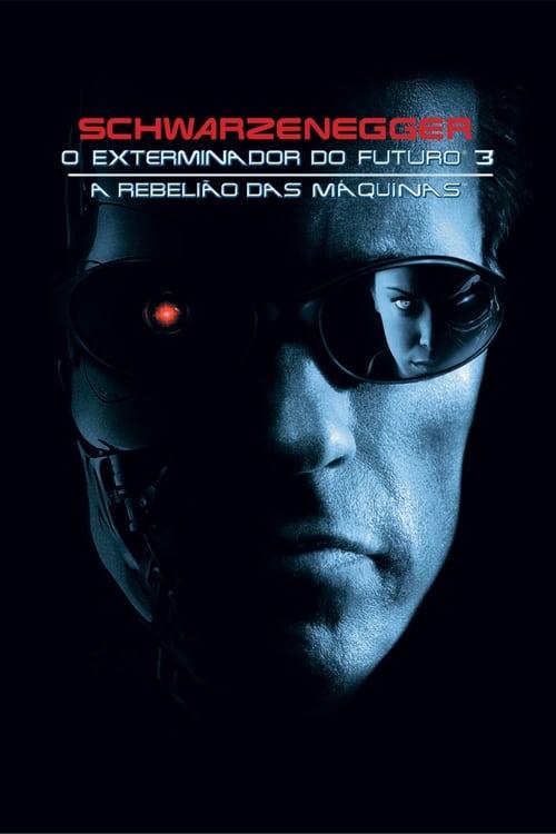 Assistir O Exterminador do Futuro 3 - A Rebelião das Máquinas