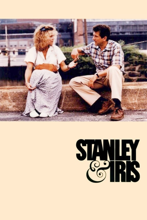 Streaming Stanley & Iris (1990) Movie Free Online