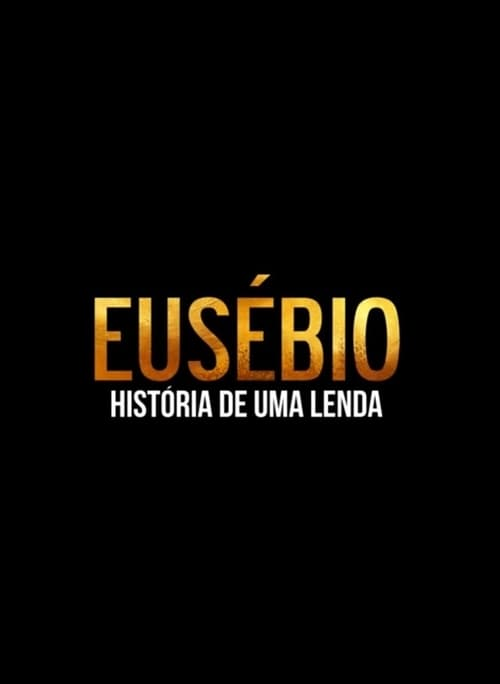 Eusebio - The Story of a Legend