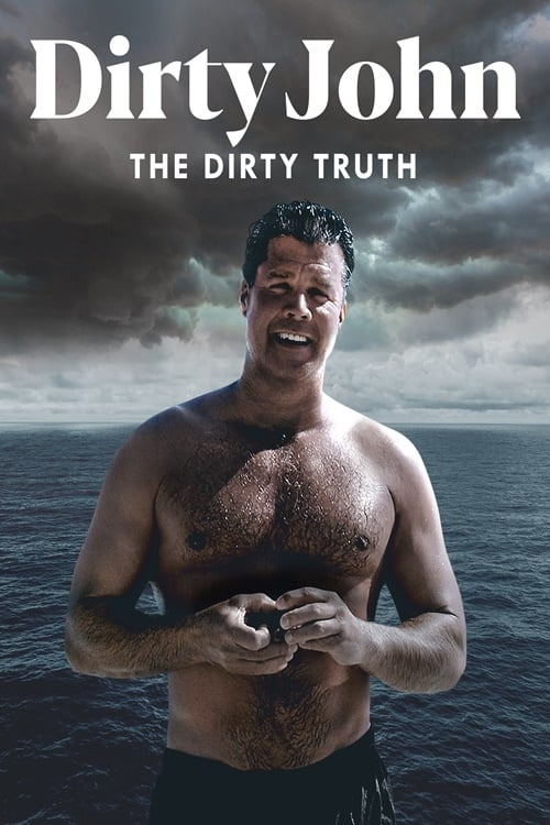 Watch Dirty John, The Dirty Truth online