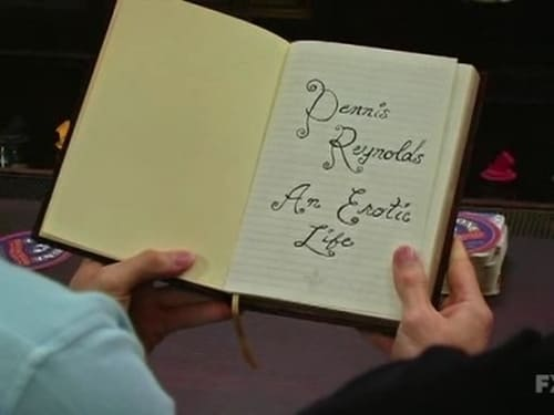 It's Always Sunny in Philadelphia - Season 4 - Episode 9: Dennis Reynolds: An Erotic Life
