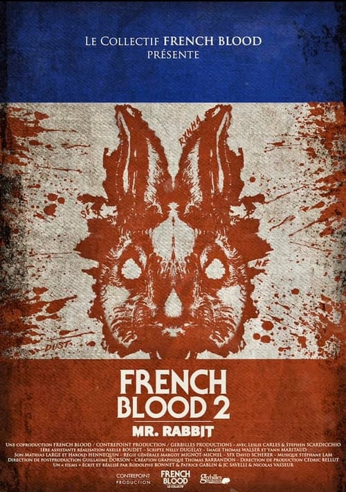 French Blood 2 &#ff7dee; Mr. Rabbit (2020)