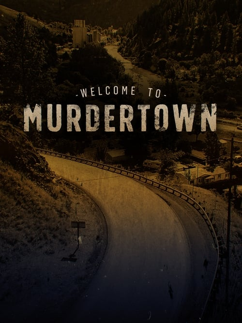 Welcome To Murdertown