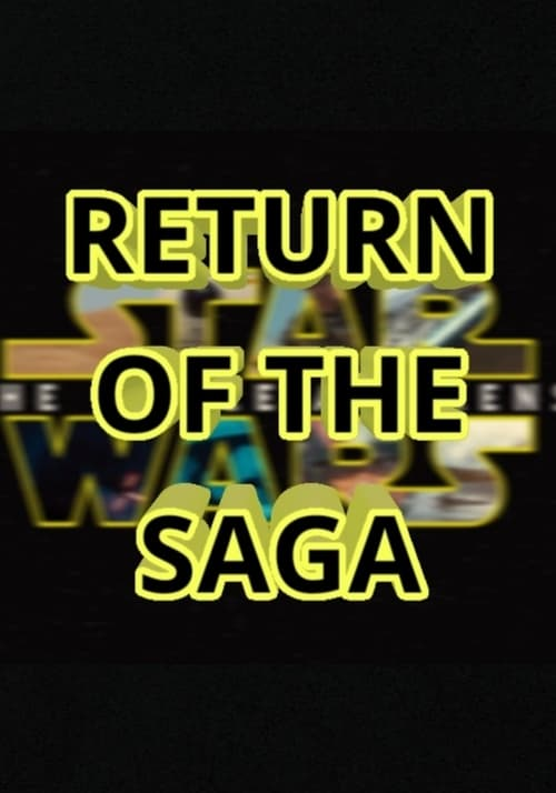 Return of the Saga