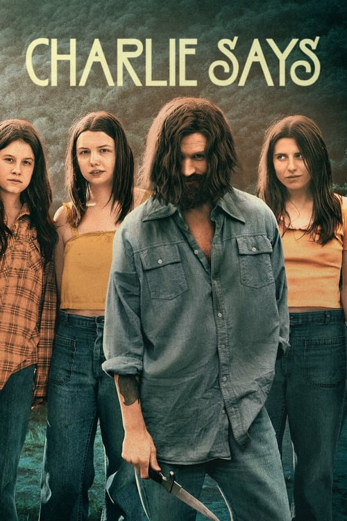 Download Charlie Says (2019) Full Movie
