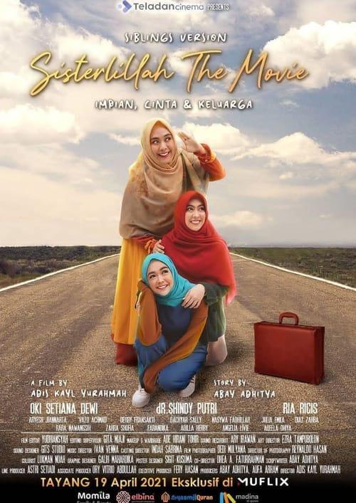 Sisterlillah The Movie: Siblings Edition