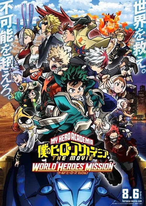 ✿ My Hero Academia THE MOVIE : World Heroes Mission (2021) ♛