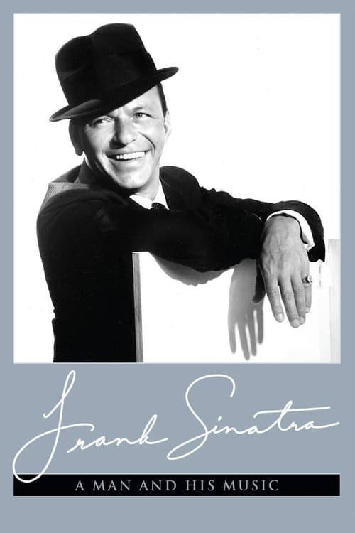 Frank Sinatra: A Man and His Music Part I