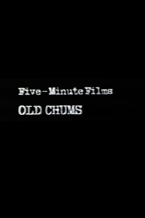 Película Five-Minute Films: Old Chums En Español