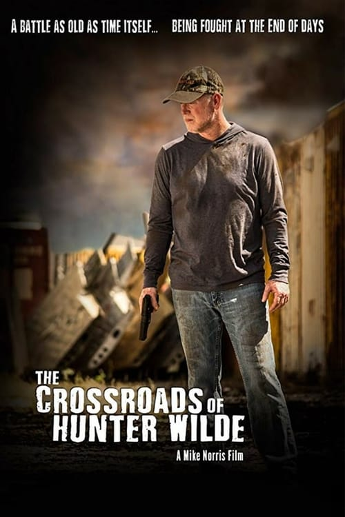 Watch The Crossroads of Hunter Wilde (2019) Full Movie