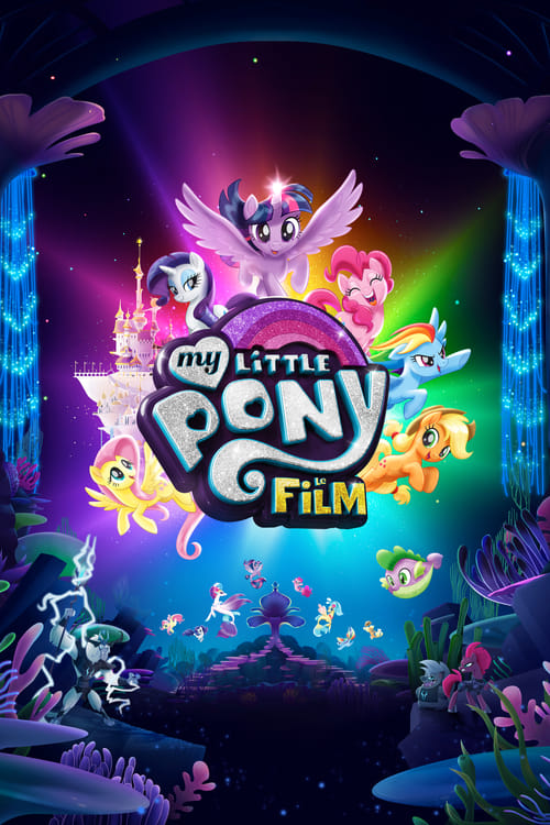 Télécharger  My Little Pony : Le film Streaming VF Entier en Francais