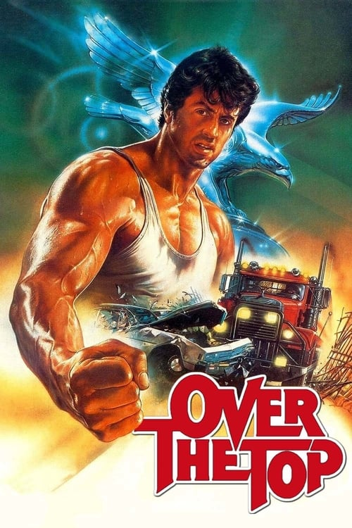 Watch Over the Top (1987) Movie Free Online