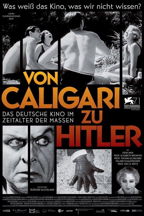 Mira La Película Von Caligari zu Hitler: Das deutsche Kino im Zeitalter der Massen Completamente Gratis