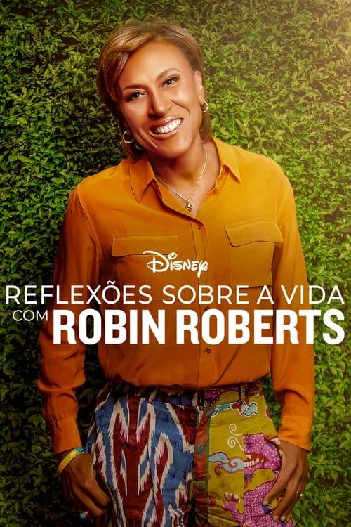 Assistir Reflexões Sobre a Vida com Robin Roberts