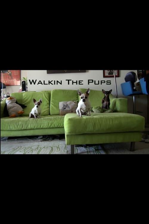 Ver pelicula Walkin The Pups Online
