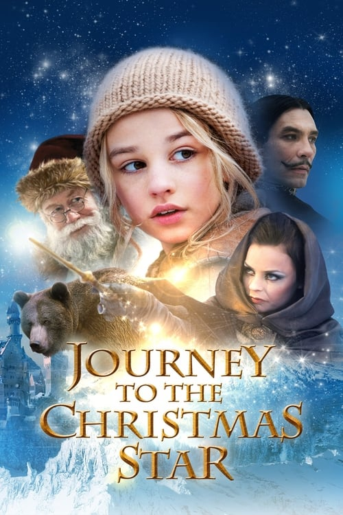 Journey to the Christmas Star (2012) Poster