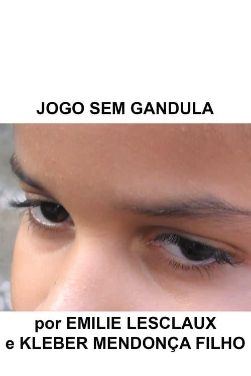 Jogo Sem Gandula (2011)