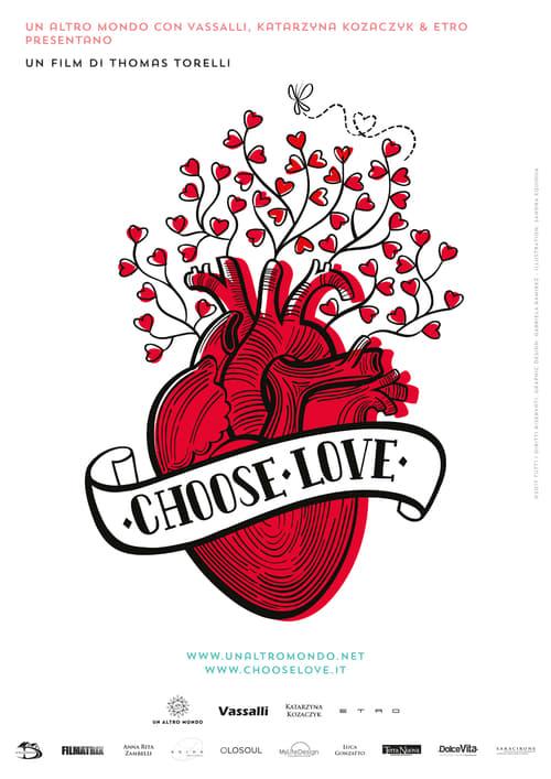 Choose Love (2018)