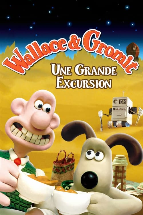 ➤ Wallace & Gromit : Une grande excursion (1990) streaming
