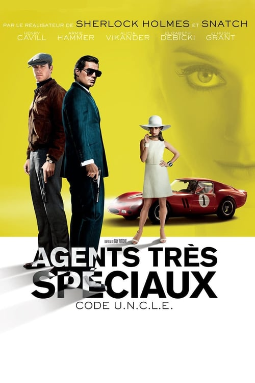 Agents très spéciaux : Code U.N.C.L.E