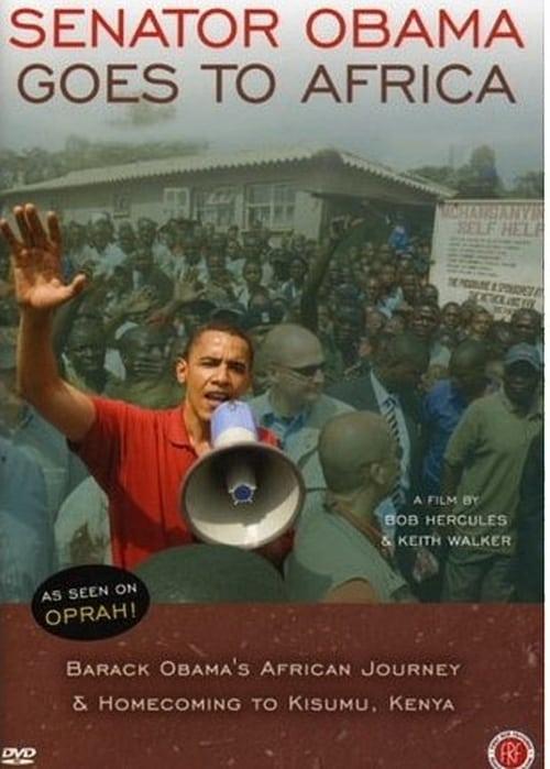 Senator Obama Goes to Africa (2007) Poster