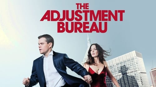 The Adjustment Bureau - Fight for your fate. - Azwaad Movie Database
