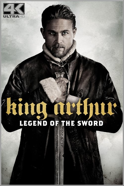 Poster von King Arthur: Legend of the Sword
