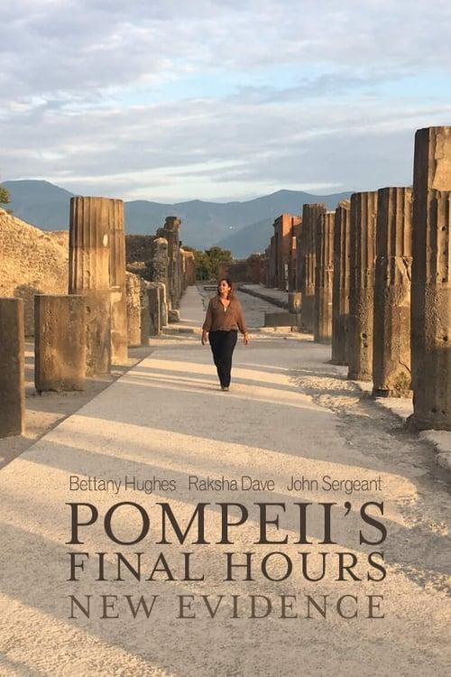 Pompeii's Final Hours: New Evidence (2018)