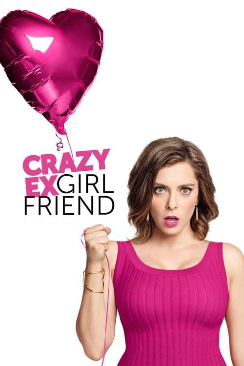 Crazy Ex-Girlfriend ( Crazy Ex-Girlfriend )