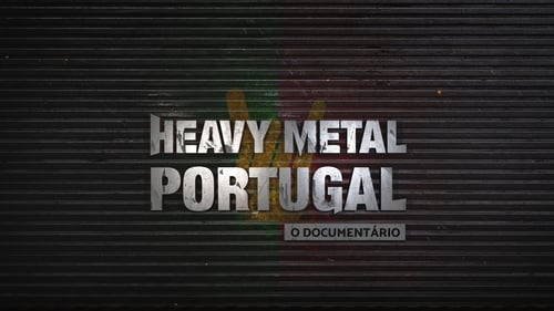 Heavy Metal Portugal - O Documentário film complet streaming