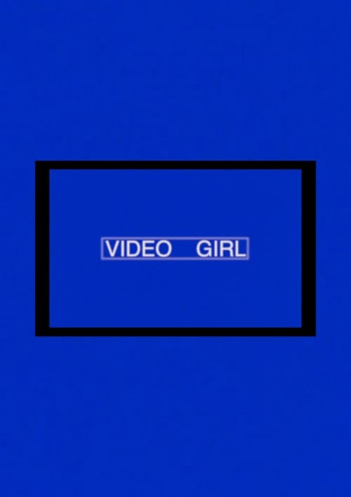 Official 2017 Video Girl movies Watch Online Download HD Full