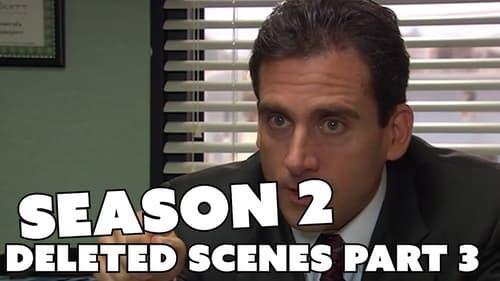 The Office - Season 0: Specials - Episode 55: Season 2 Deleted Scenes Part 3