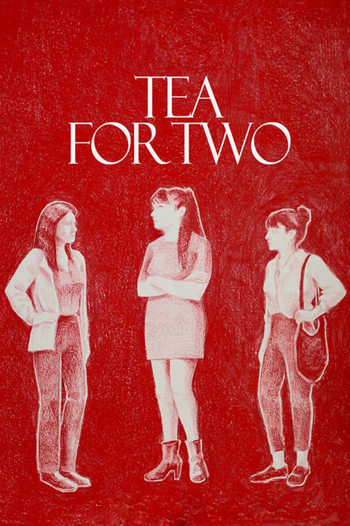 Tea For Two (2018)