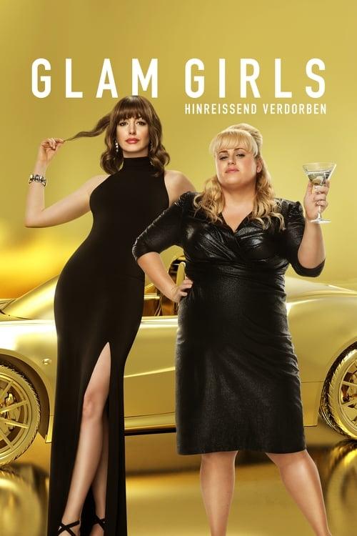 Glam Girls - Hinreissend verdorben - Komödie / 2019 / ab 6 Jahre
