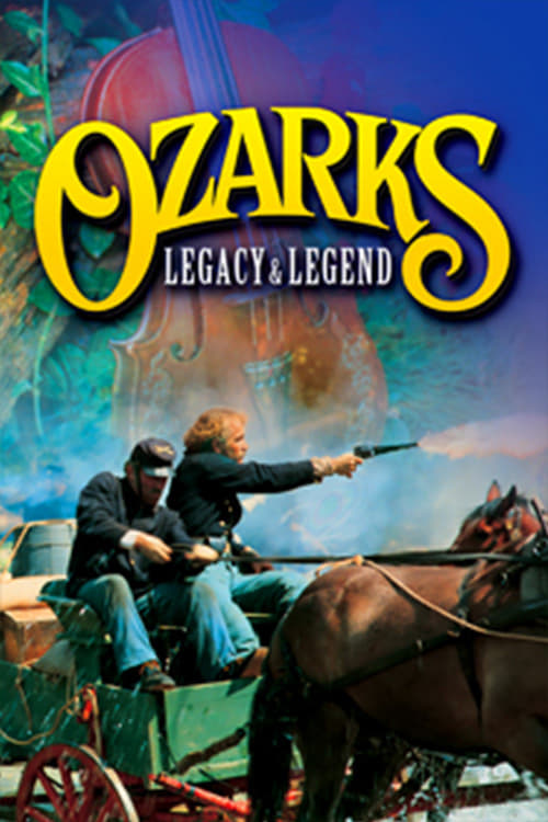 OZARKS LEGACY & LEGEND – IMAX ADVENTURE Movie Poster