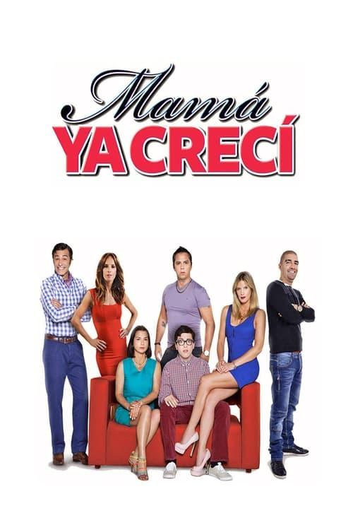Mamá ya crecí (2014)