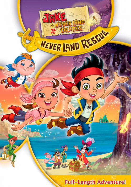 Jake and the Never Land Pirates: Jake's Never Land Rescue (2013)