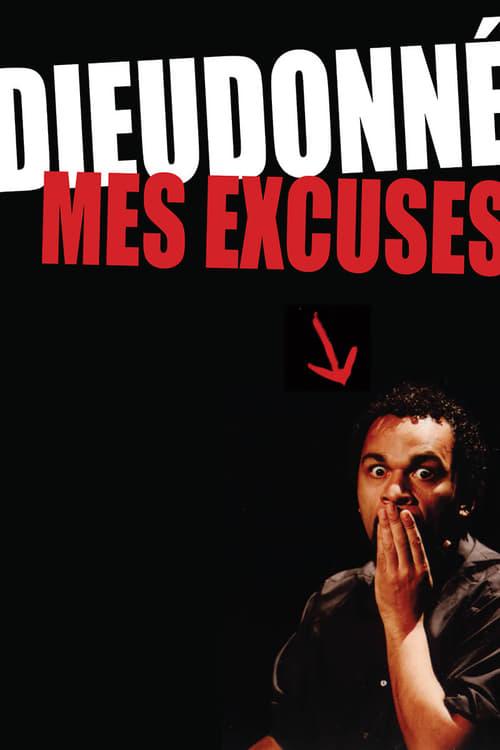 Dieudonné – Mes excuses (2005)
