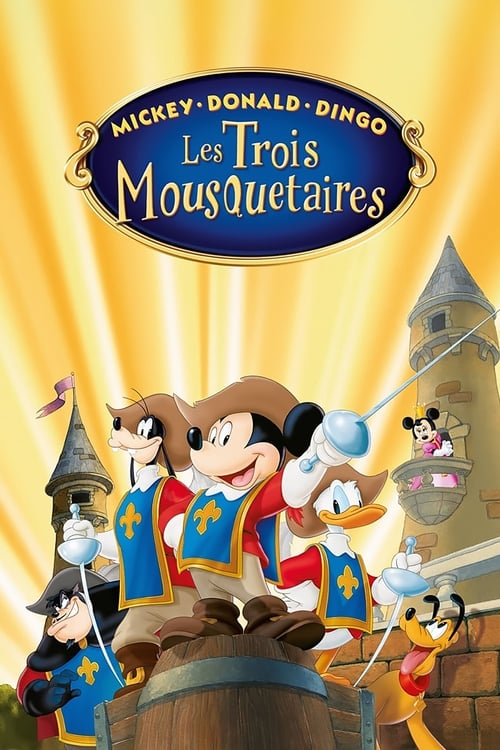 [1080p] Mickey, Donald, Dingo- Les trois mousquetaires (2004) streaming vf hd