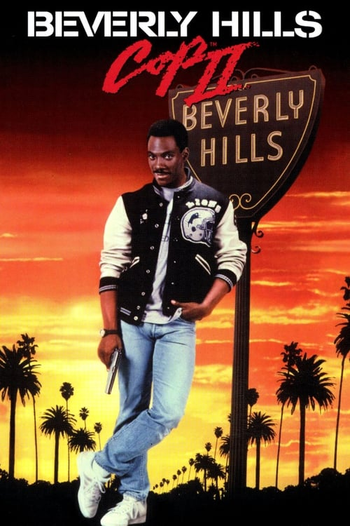 Watch Beverly Hills Cop II (1987) Best Quality Movie