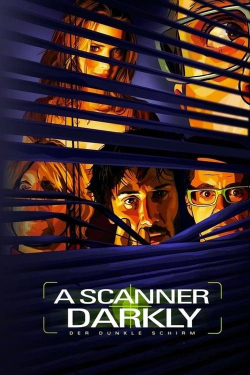 A Scanner Darkly - Der dunkle Schirm 2007