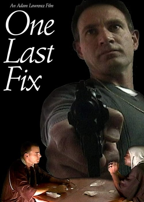 One Last Fix poster