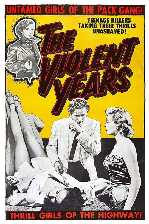 Mira La Película The Violent Years Doblada Por Completo
