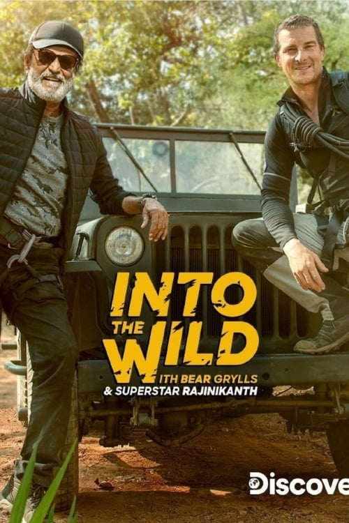 Into The Wild With Bear Grylls And Superstar Rajinikanth ' Leaked Movie Titles