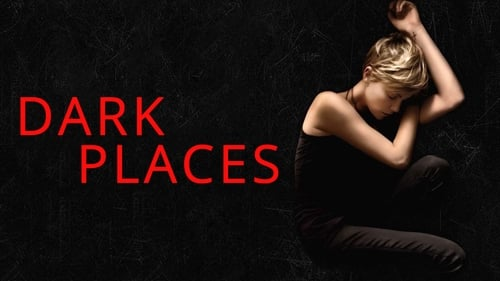 Dark Places – Nei luoghi oscuri 2015 Altadefinizione Streaming Italiano