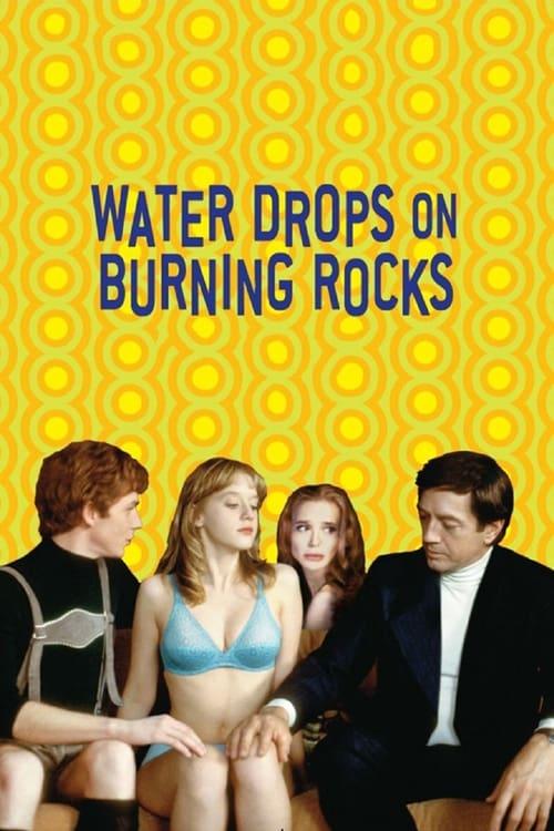 Water Drops on Burning Rocks ( Kızgın Taşlara Düşen Su Damlaları )