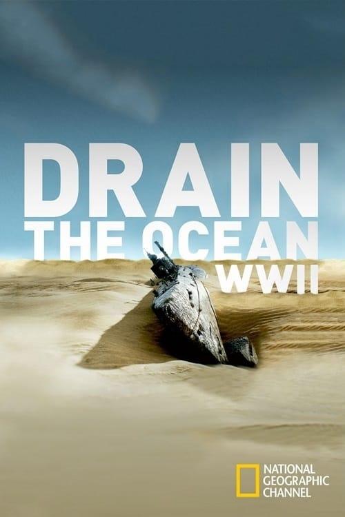Drain the Ocean: WWII on lookmovie