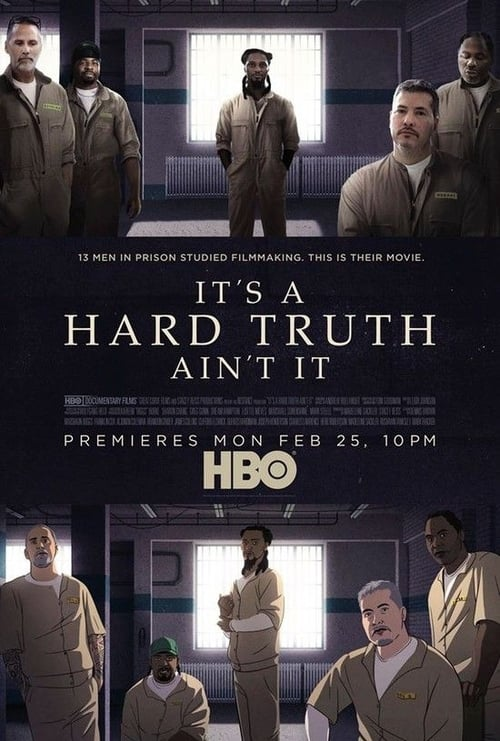 It's a Hard Truth Ain't It Poster